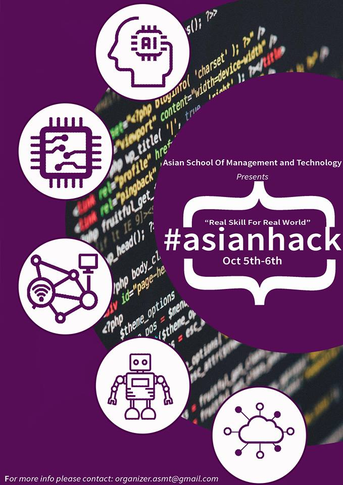 Asian Hack 2018 « Asian School of Management & Technology—Real